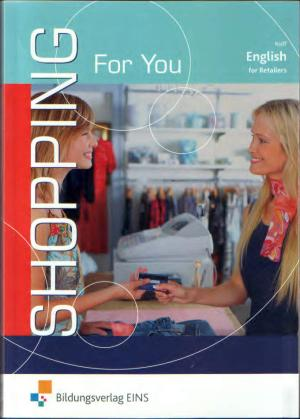 Shopping For You - English for Retailers - Bernd Rolff