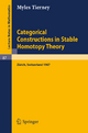 Categorical Constructions in Stable Homotopy Theory - Myles Tierney