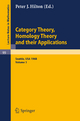 Category Theory, Homology Theory and Their Applications. Proceedings of the Conference Held at the Seattle Research of the Battelle Memorial Institute, June 24 - July 19, 1968 - P.J. Hilton