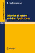Parthasarathy, T.: Selection Theorems and Their Applications