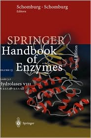 Class 3.2 Hydrolases VIII: EC 3.2.1.48 - 3.2.1.149 - Dietmar Schomburg (Editor), Ida Schomburg (Editor)