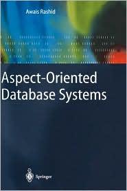 Aspect-Oriented Database Systems - Awais Rashid