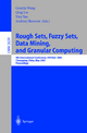Rough Sets, Fuzzy Sets, Data Mining, and Granular Computing - Guoyin Wang; Qing Liu; Yiyu Yao