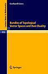 Bundles of Topological Vector Spaces and Their Duality