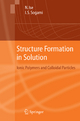 Structure Formation in Solution - Norio Ise; Ikuo Sogami