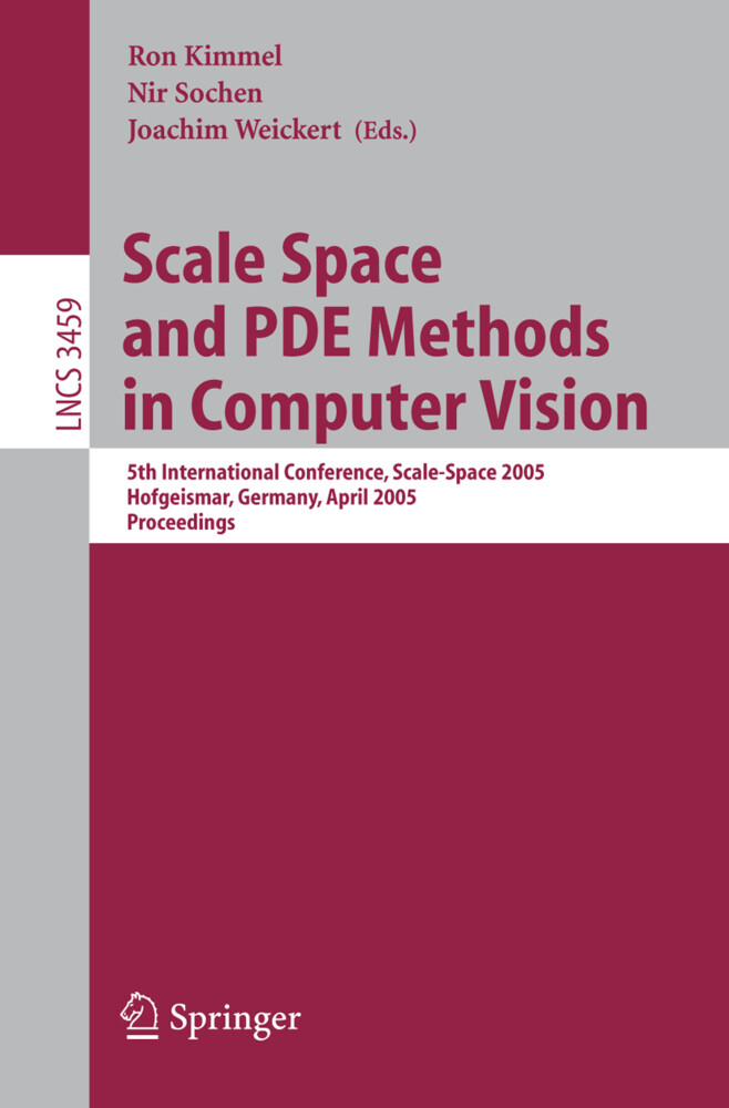 Scale Space and PDE Methods in Computer Vision als Buch von