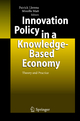 Innovation Policy in a Knowledge-Based Economy - Patrick Llerena; Mireille Matt