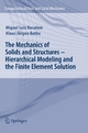 The Mechanics of Solids and Structures - Hierarchical Modeling and the Finite Element Solution - Miguel Luiz Bucalem;  Klaus-Jurgen Bathe