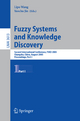 Fuzzy Systems and Knowledge Discovery - Lipo Wang; Yaochu Jin