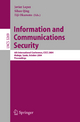 Information and Communications Security - Javier López; Eiji Okamoto