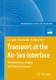 Transport at the Air-Sea Interface, w. CD-ROM - Christoph S. Garbe