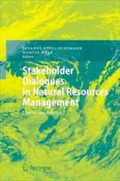 Stakeholder Dialogues in Natural Resources Management: Theory and Practice - Stoll-Kleemann, Susanne / Welp, Martin