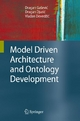 Model Driven Architecture and Ontology Development - Dragan Ga#evic;  Dragan Djuric;  Vladan Deved#ic