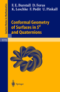 Burstall, Francis E.;Ferus, Dirk;Leschke, Katrin;Pedit, Franz;Pinkall, Ulrich: Conformal Geometry of Surfaces in S4 and Quaternions