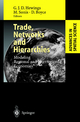 Trade, Networks and Hierarchies - Geoffrey J.D. Hewings; Michael Sonis; David Boyce