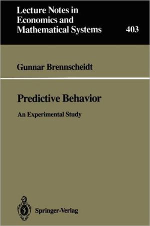 Predictive Behavior: An Experimental Study - Gunnar Brennscheidt