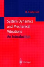 System Dynamics and Mechanical Vibrations - Dietmar Findeisen