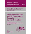 Telecommunications and IT Convergence - Towards Service Evolution - Jaime Delgado