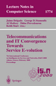 Telecommunications and IT Convergence. Towards Service E-volution - Jaime Delgado; George D. Stamoulis; Al Mullery; Didoe Prevedourou; Keith Start
