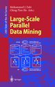 Large-Scale Parallel Data Mining - Mohammed J. Zaki; Ching-Tien Ho