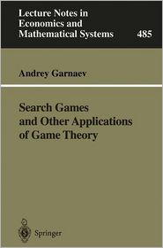 Search Games and Other Applications of Game Theory - Andrey Garnaev
