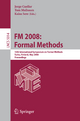 FM 2008: Formal Methods - Jorge Cuellar; Tom Maibaum