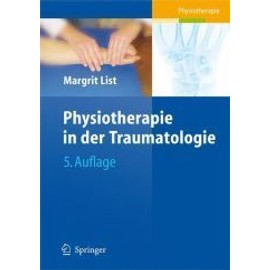 Physiotherapie in der Traumatologie - Margrit List