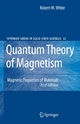 Quantum Theory of Magnetism - Robert M. White