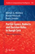 Partial Covers, Reducts and Decision Rules in Rough Sets - Mikhail Ju. Moshkov