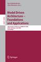 Model Driven Architecture - Foundations and Applications - Ina Schieferdecker; Alan Hartman