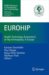 Eurohip: Health Technology Assessment of Hip Arthroplasty in Europe - Puhl, W. / Dreinhofer, K. / Gunther, Klaus-Peter