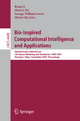 Bio-Inspired Computational Intelligence and Applications - Minrui Fei; George W. Irwin; Shiwei Ma