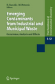 Emerging Contaminants from Industrial and Municipal Waste - Damià Barceló; Mira Petrovic