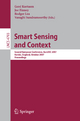 Smart Sensing and Context - Gerd Kortuem; Joe Finney; Rodger Lea; Vasughi Sundramoorthy