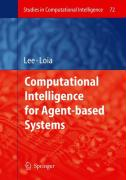 Computational Intelligence for Agent-based Systems