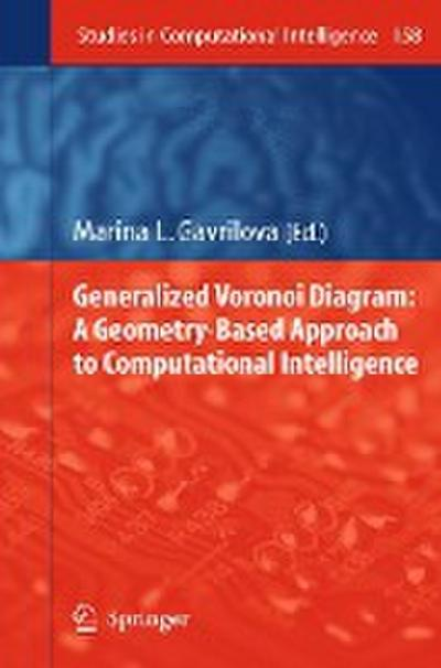 Generalized Voronoi Diagram: A Geometry-based Approach to Computational Intelligence - Marina Gavrilova