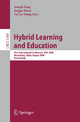 Hybrid Learning and Education - Joseph Fong; Reggie Kwan; Fu Lee Wang