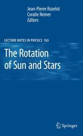 The Rotation of Sun and Stars - Rozelot, Jean-Pierre / Neiner, Coralie