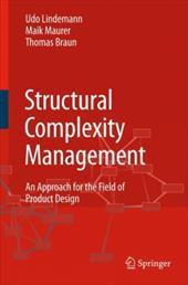 Structural Complexity Management: An Approach for the Field of Product Design - Lindemann, Udo / Maurer, Maik / Braun, Thomas