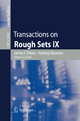 Transactions on Rough Sets IX - Henryk Rybinski