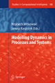 Modelling Dynamics in Processes and Systems - Wojciech Mitkowski