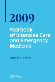 Yearbook of Intensive Care and Emergency Medicine 2009 - Jean-Louis Vincent