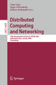 Distributed Computing and Networking - Vijay Garg; Roger Wattenhofer; Kishore Kothapalli
