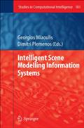 Intelligent Scene Modelling Information Systems - Georgios Miaoulis