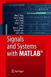 Signals and Systems with MATLAB - Yang, Won Y. / Chang, Tae G. / Song, Ik H.