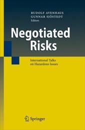Negotiated Risks: International Talks on Hazardous Issues - Avenhaus, Rudolf / Sjostedt, Gunnar