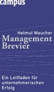 Management-Brevier - Helmut Maucher