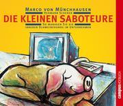 Marco von Münchhausen;Hermann Scherer: Die kleinen Saboteure
