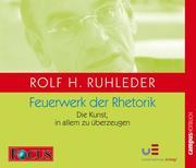 Rolf H. Ruhleder: Feuerwerk der Rhetorik