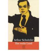 Das Weite Land - Schnitzler, Arthur